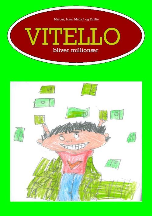 Vitello bliver millionær