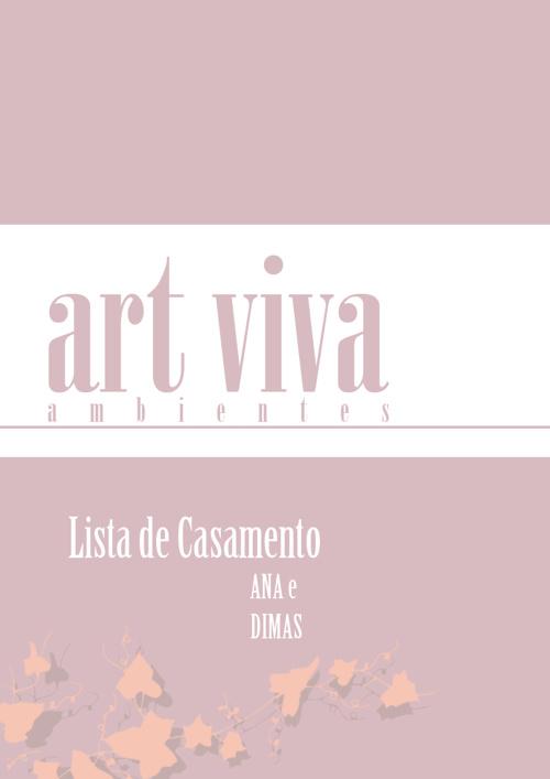 Art Viva - Lista de Casamento Ana e Dimas