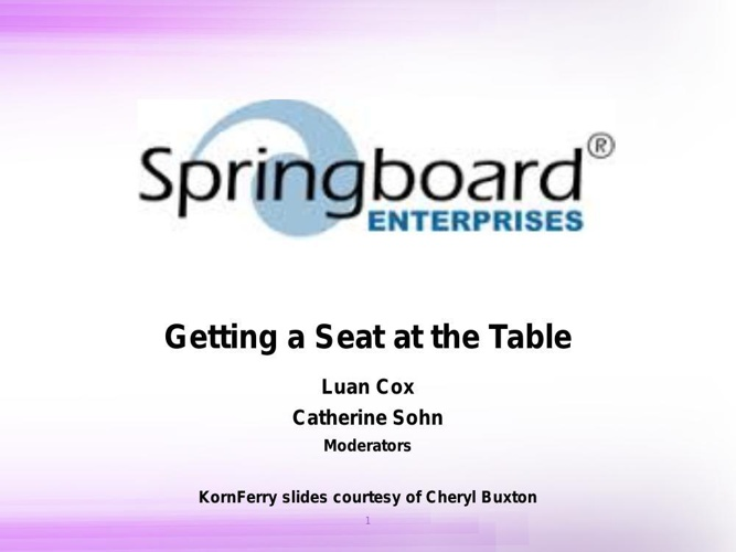Springboard: Getting a Seat at the Table
