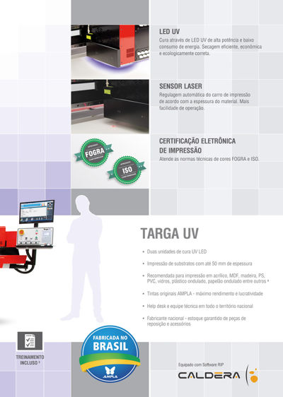 Targa UV: A qualidade do UV na flatbed mais robusta do mercado