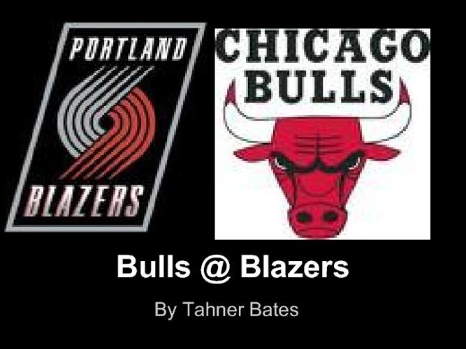 Bulls @ Blazers