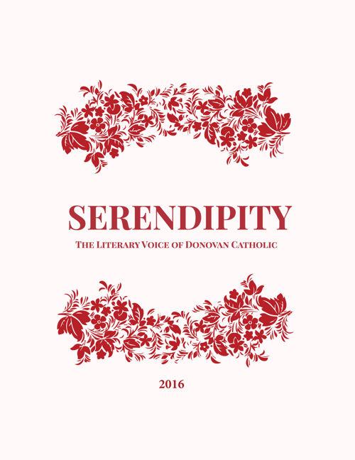 Serendipity 2016: The Literary Voice of Donovan Catholic