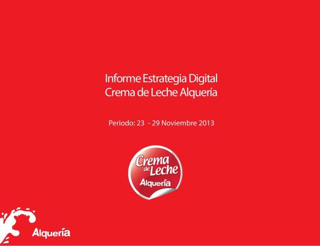 Reporte Estrategia Digital Crema de Leche 23 - 29 Nov