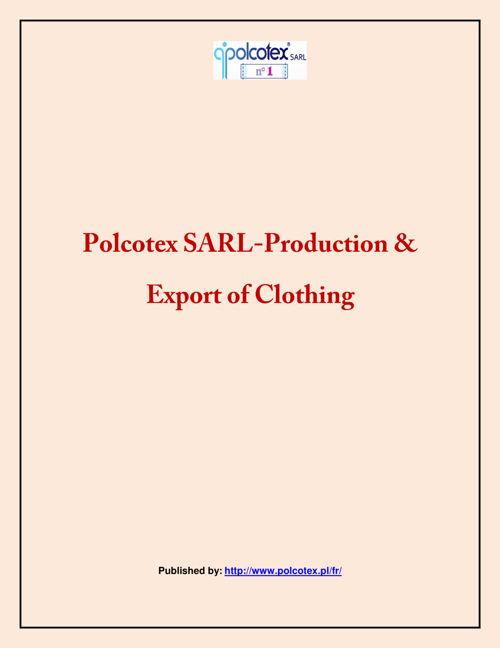 Polcotex SARL-Production & Export of Clothing