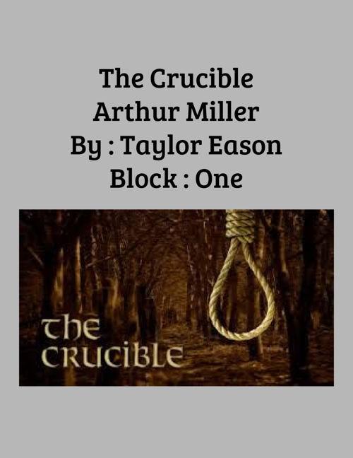 The Crucible Flip Book - Taylor Eason