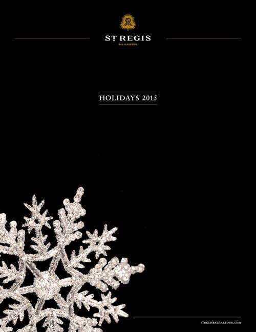 St. Regis Bal Harbour - Holiday Guide 2015