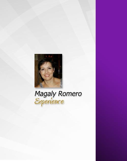 Magaly Romero / Experience