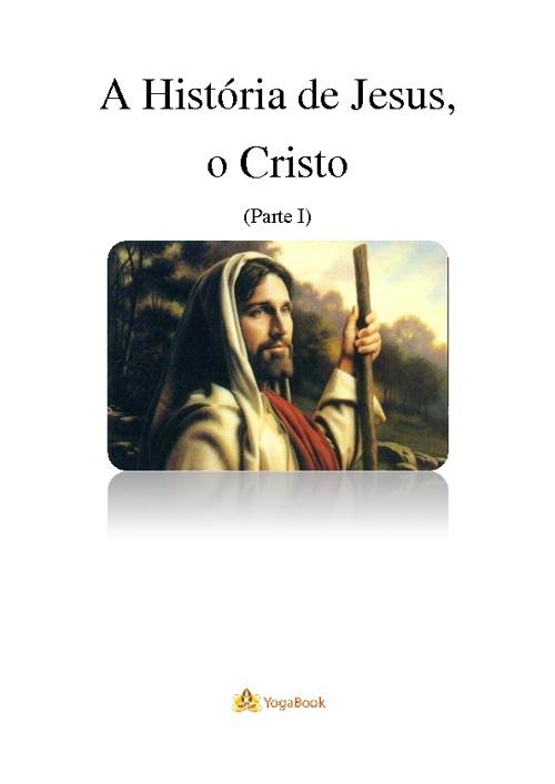 A História de Jesus (parte I)