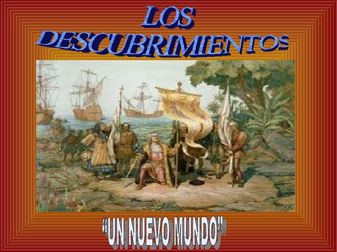 LOS DESCUBRIMIENTOS