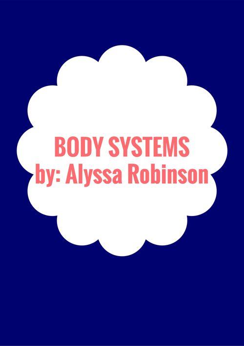 Body system by Alyssa Robinson