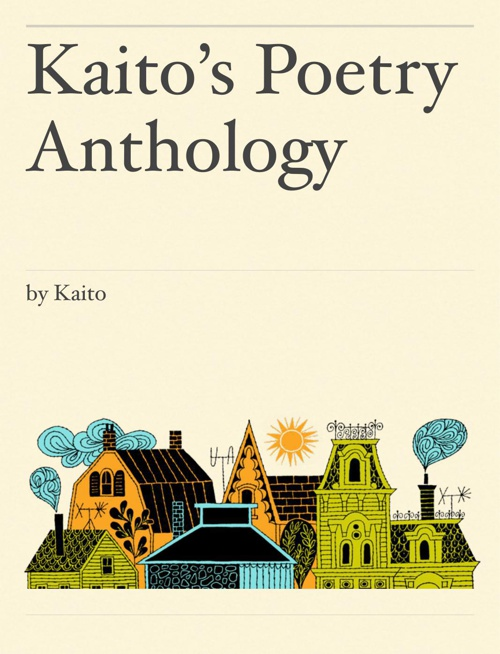 Kaito's Poetry Anthology