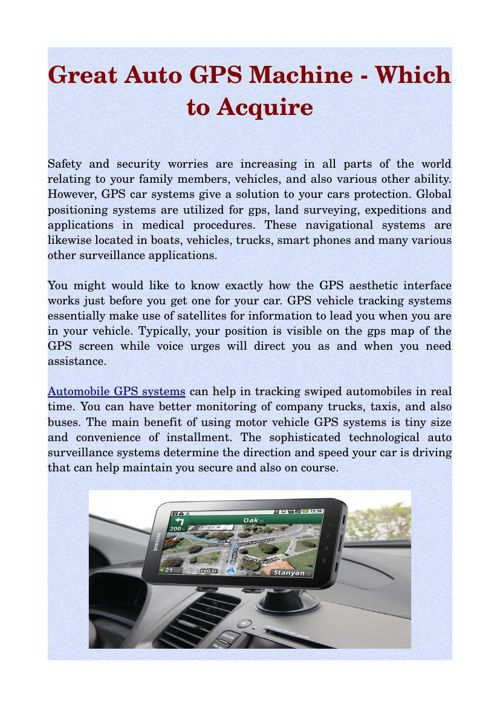 Great Auto GPS Machine - Which to Acquire