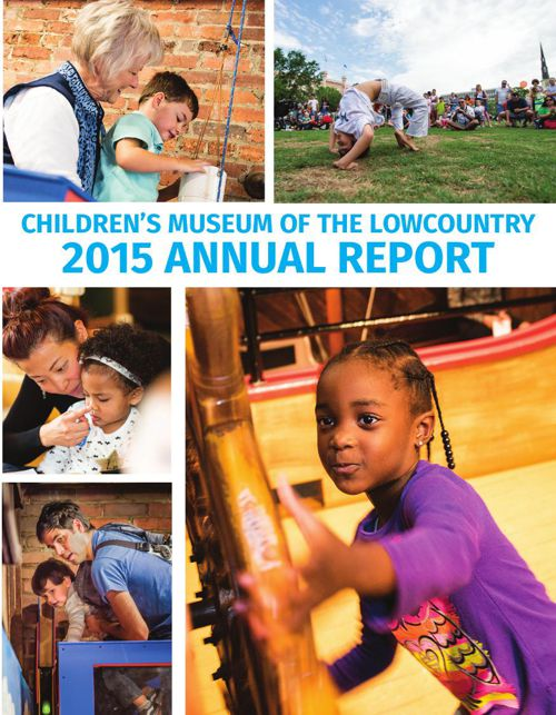 Children's Museum of the Lowcountry 2015 Annual Report