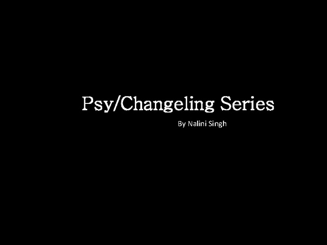 Psy/Changeling Series