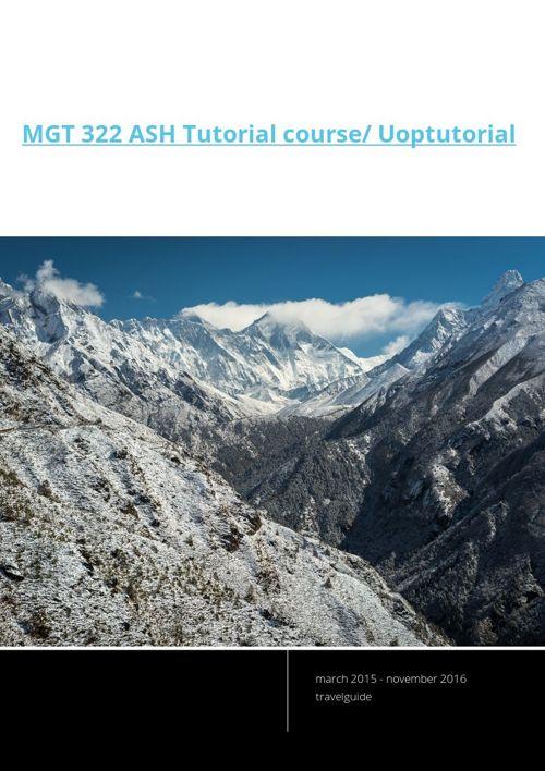 MGT 322 ASH Tutorial course/ Uoptutorial