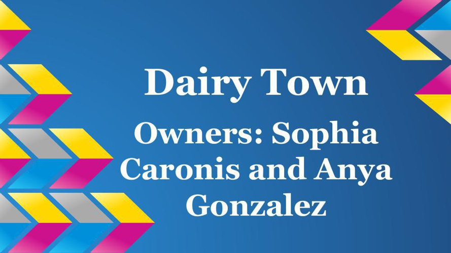 Dairy Town