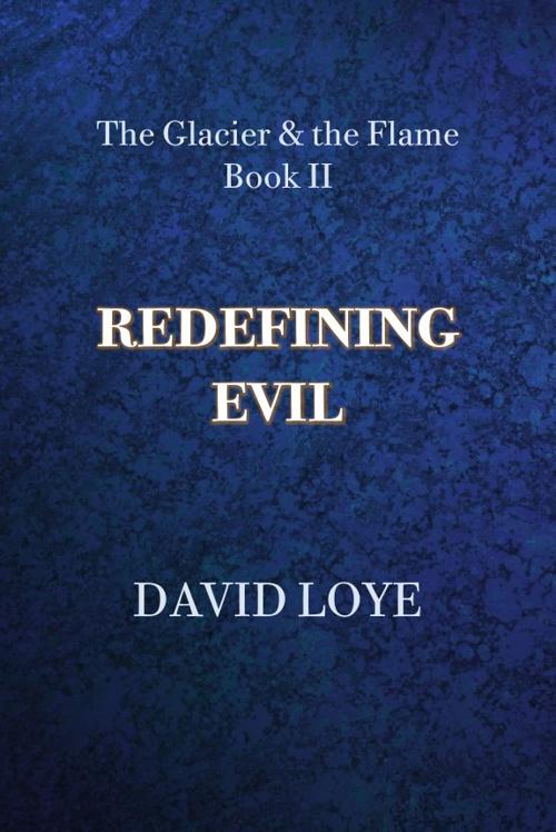 REDEFINING EVIL