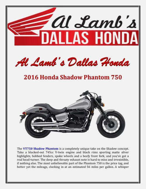 Al Lamb's Dallas Honda: 2016 Honda Shadow Phantom 750
