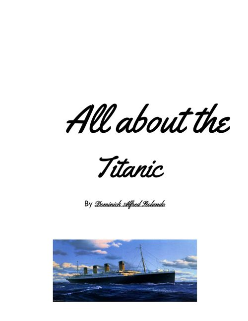 All About Titanic- by DR