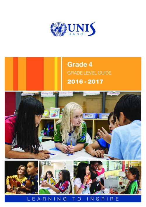 UNIS Hanoi Grade 4 Grade Level Guide 2016-2017