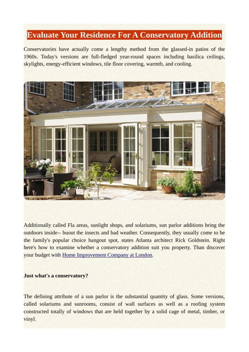 Evaluate Your Residence For A Conservatory Addition