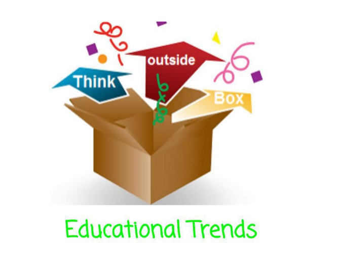 Think Outside the Box: Educational Trends