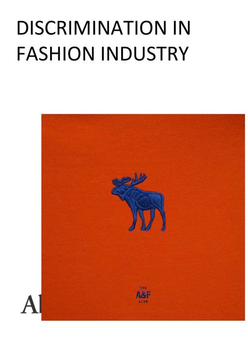 Dicrimination In Fashion Industry <Abecrombie & Fitch>