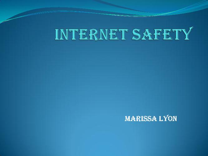 G8 Internet Safety Marissa Lyon