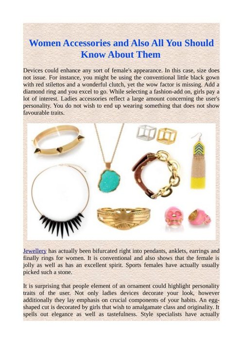 Women Accessories and Also All You Should Know About Them