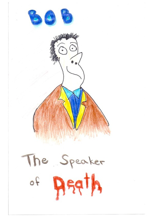 Bob The Speaker Of Death