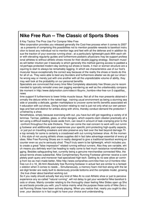 Nike Free Run -- The Classic of Sports Shoes