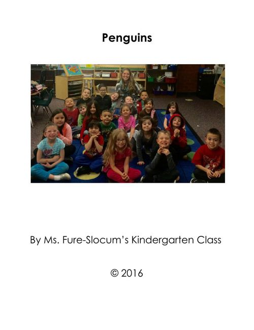 Penguins by Ms. Fure-Slocum's Class