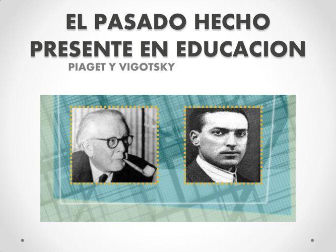EL PASADO HECHO PRESENTE EN EDUCACION. 1