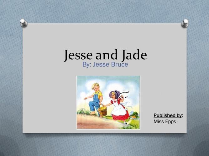 Jesse and Jade