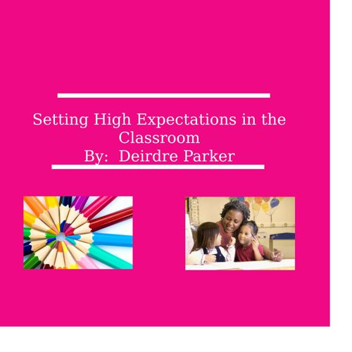 High Expectations in the Classroom