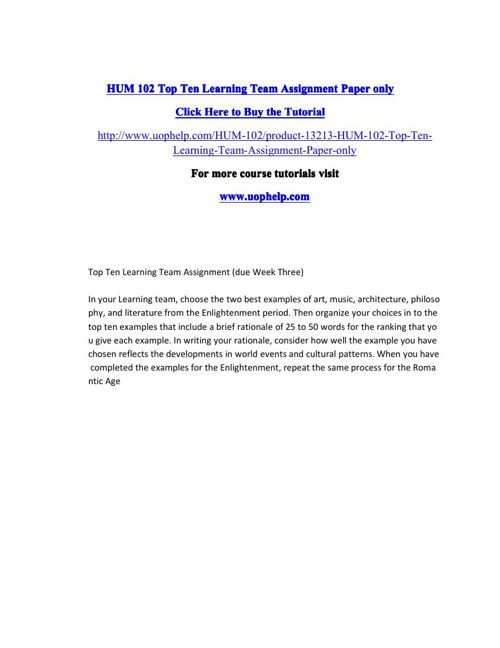HUM 102 Top Ten Learning Team Assignment Paper only