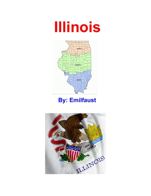Illinois By: Emilfaust