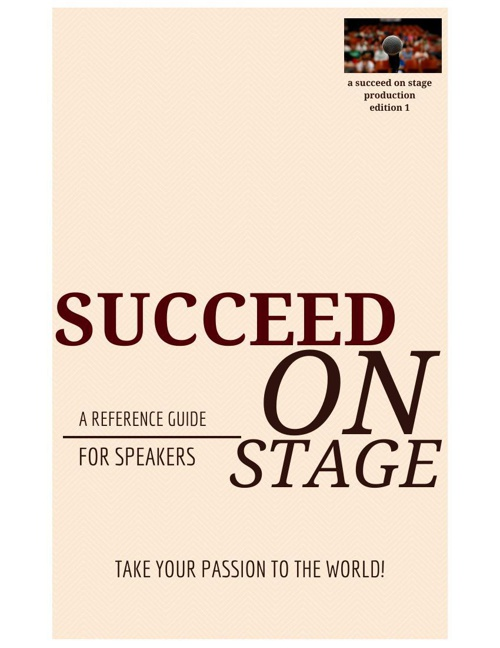 SUCCEED ON STAGE REFERENCE GUIDE- VOLUME 1a
