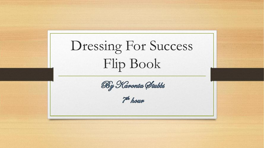 Dressing For Success Flip Book