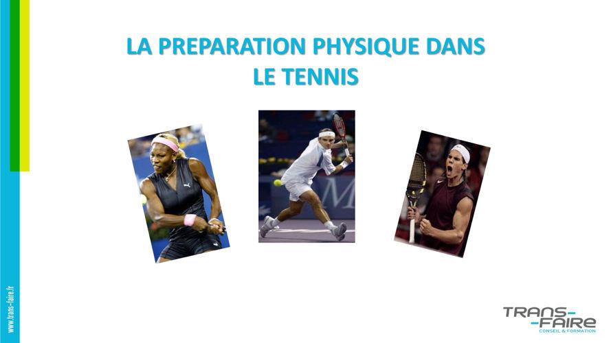 La préparation physique dans le tennis