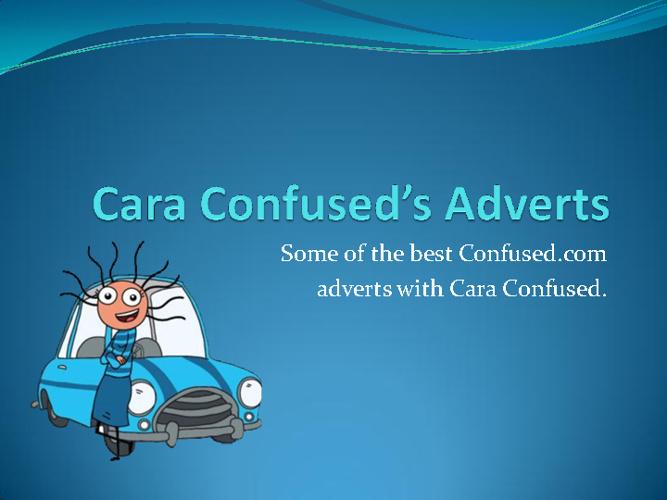 Cara Confused Adverts