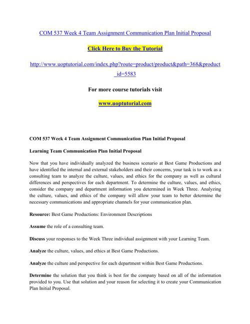 COM 537 Week 4 Team Assignment Communication Plan Initial Propos