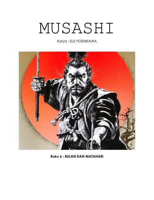 MUSASHI (Buku 6 : BULAN DAN MATAHARI)