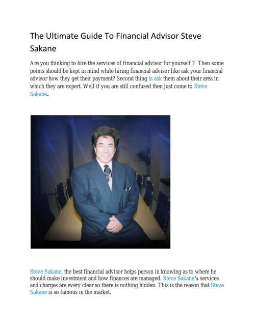 The Ultimate Guide To Financial Advisor Steve Sakane (1)
