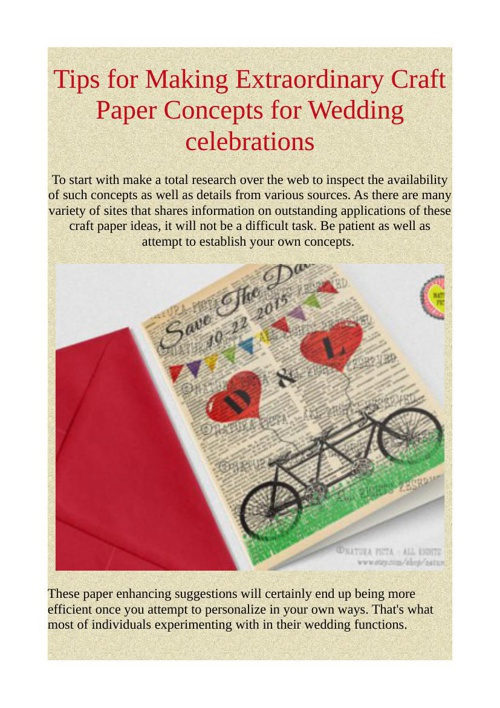 Tips for Making Extraordinary Craft Paper Concepts for Wedding c