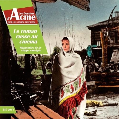 Revue Acme : Le roman russe au cinéma