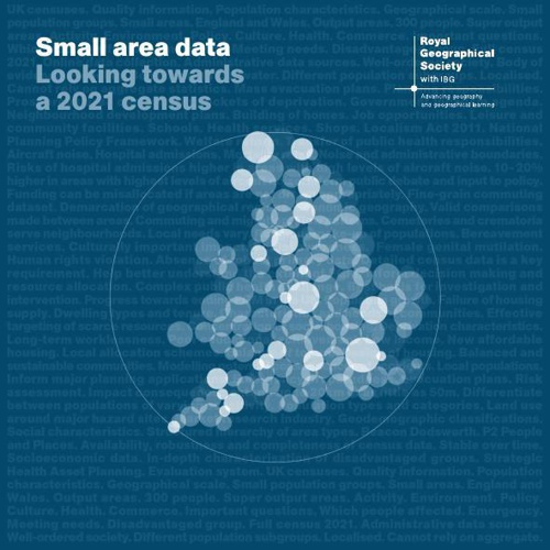 RGS-IBG Small Area Data: Looking towards a 2021 census