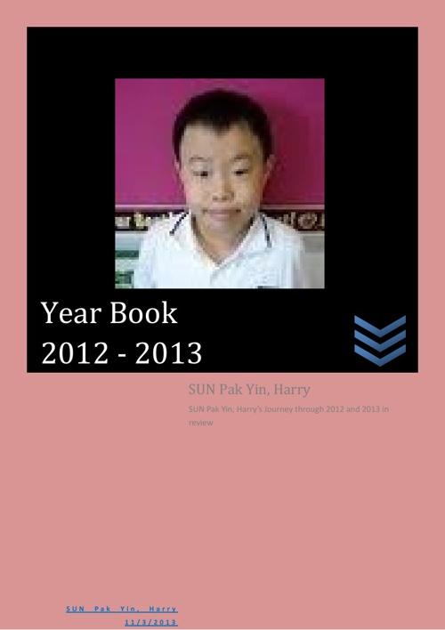 SUN Pak Yin ,Harry Year Book 2012 - 2013