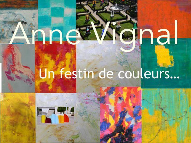Anne Vignal , un festin de couleur