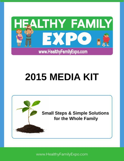 Healthy Family Expo 2015 Media Kit